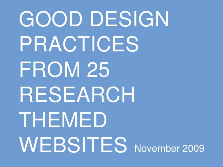 Good Design Practices From 25 Research Themed Websites