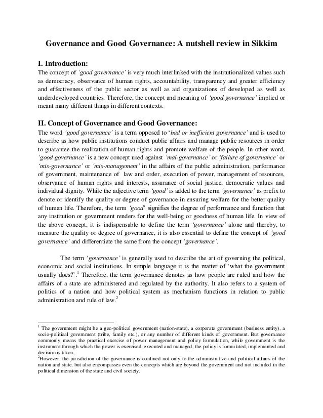 Governance and Good Governance: A nutshell review in Sikkim I. Introduction: The concept of 'good governance' is very much...