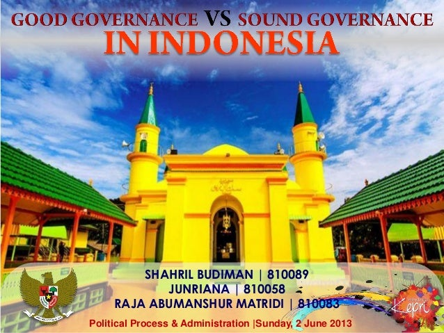 Good governance and sound governance in indonesia1