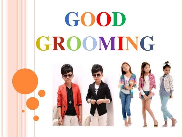 Http Www Slideshare Net Mheiannmanalo Good Grooming 36155079