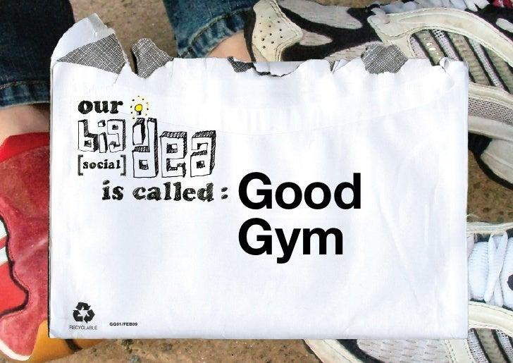 Good Gym Big [Social] Idea