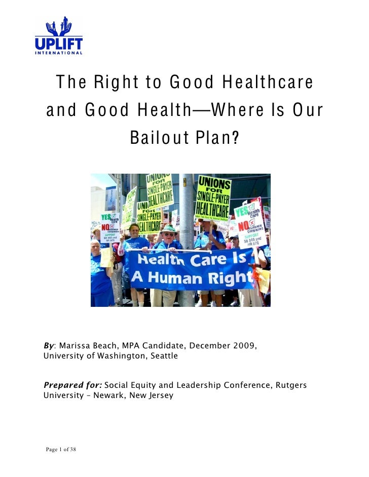 The Right to Good Healthcare and Good Health