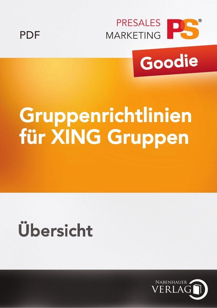 PDF            GoodieGruppenrichtlinienfür XING GruppenÜbersicht