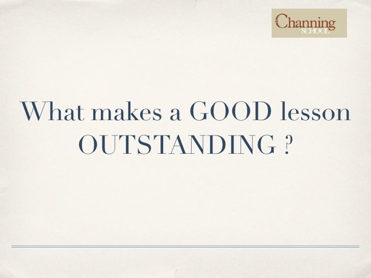 Making a Good Lesson Outstanding