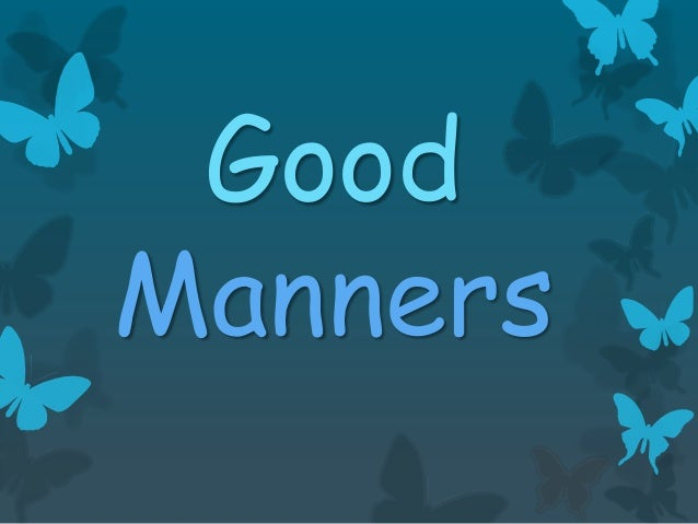 Essay on good manners