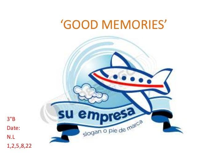 Good memories'