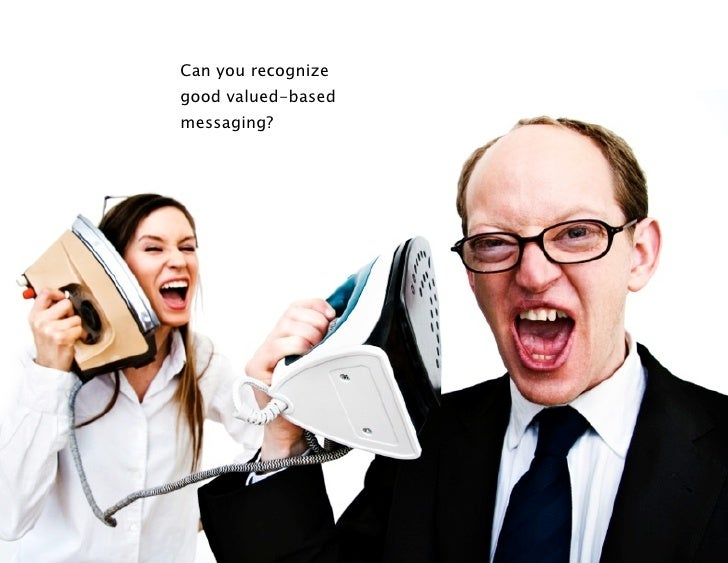 Can you recognizegood valued-basedmessaging?