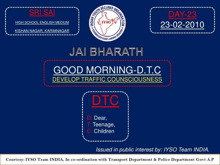 Good Morning Dtc Day 23 At  9 05 Am  23 02 2010 Venue Sri Sai High School E M, Kishan Nagari, Karimnagar A P 2010