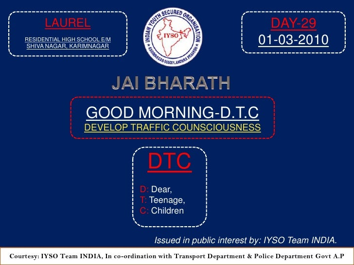 Good Morning Dtc Day 29 At  8 15 Am  01 03 2010 Venue Laurel Residential High  School E M, Shiva Nagar, Sapthagiri Colony,  Karimnagar A P 2010