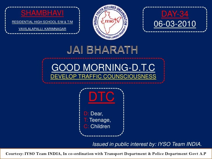 GOOD MORNING-DTC DAY-35 At- 8-35 AM 07-03-2010 Venue: Shambhavi Residential High School English Medium & Telugu Medium , Vavilalapalli, Karimnagar-A.P 2010