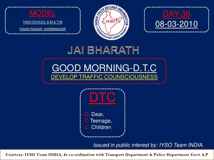 Good Morning Dtc Day 36 At  8 35 Am  08 03 2010 Venue Model High School E M    T M , Kisan Nagar, Karimnagar A P 2010