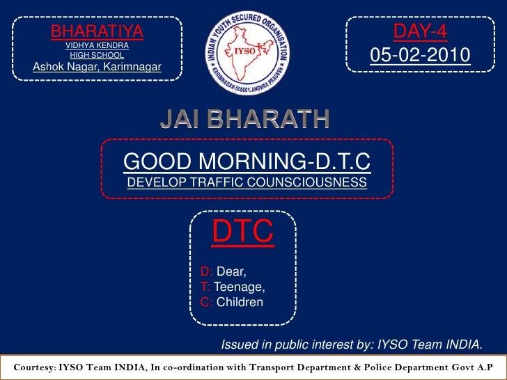 Good Morning Dtc Day 5 At  9 05 Am  05 02 2010 Venue  Bharatiya Vidya Niketan High School, Ashok Nagar,  Karimnagar A P 2010