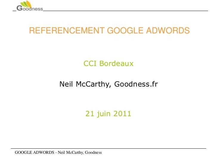 Google Adwords- Goodness