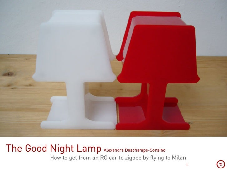 The Good Night Lamp  (Pecha Kucha Montreal edition)