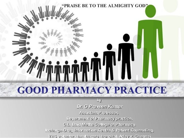 """PRAISE BE TO THE ALMIGHTY GOD""  by,  Dr. G Praveen Kumar Assistant Professor, Department of Pharmacy practice, C.L. Baid ..."