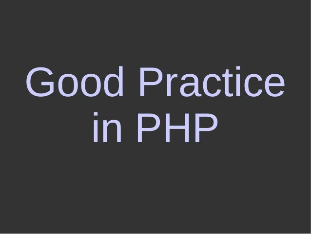 Good Practice in PHP