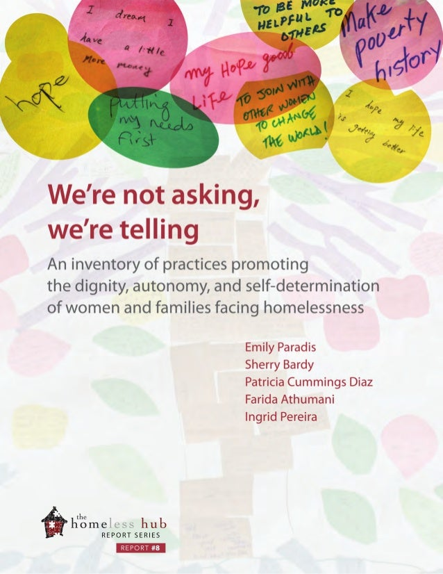 We're not asking, we're telling: An inventory of practices promoting the dignity, autonomy, and self-determination of women and families facing homelessness
