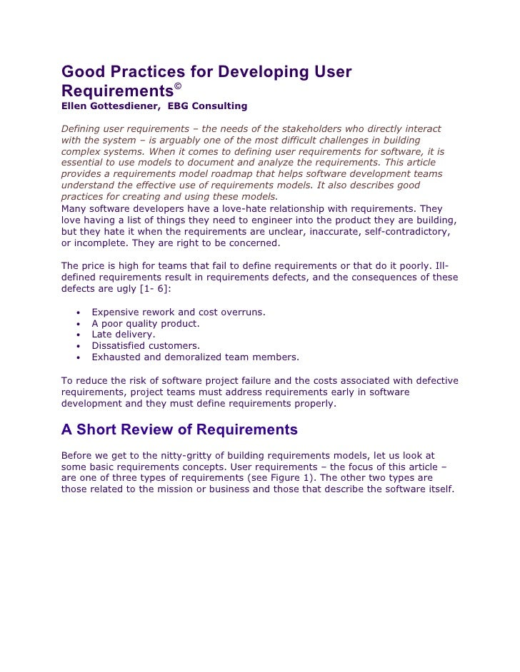 Good Practices for Developing User Requirements© Ellen Gottesdiener, EBG Consulting  Defining user requirements – the need...