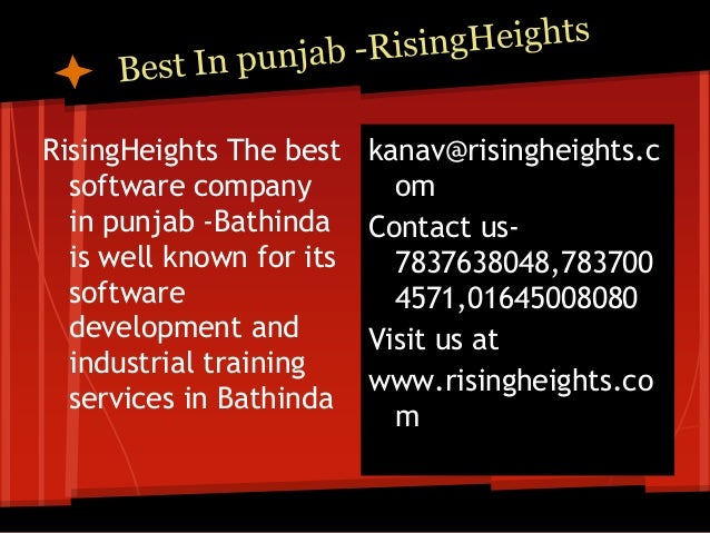 RisingHeights The best    kanav@risingheights.c  software company          om  in punjab -Bathinda     Contact us-  is wel...