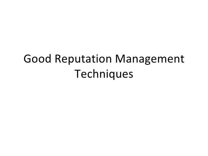 Good reputation management techniques
