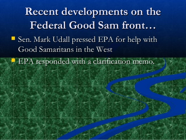 The Need for Federal Environmental Good Samaritan Legislation