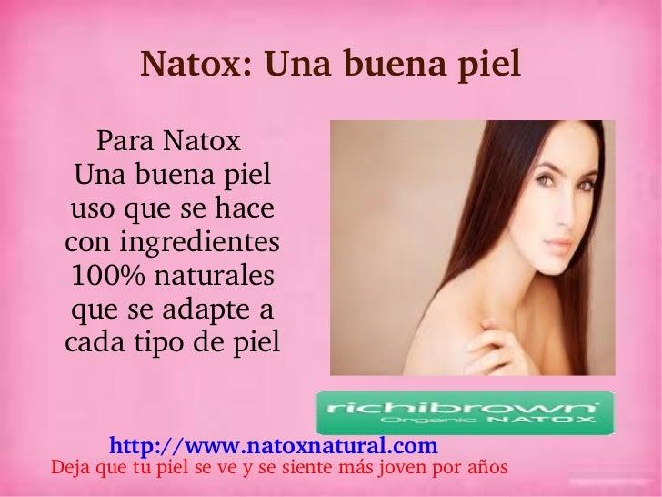 Natox: buena piel