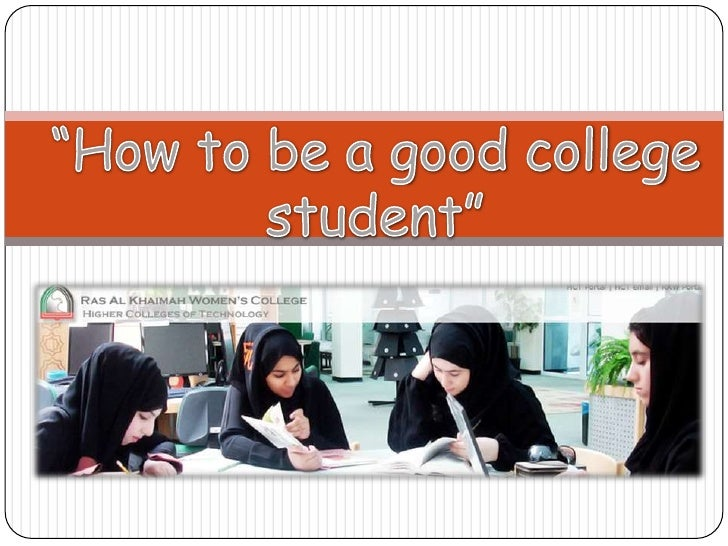"""""""How to be a good college student""""<br />"""