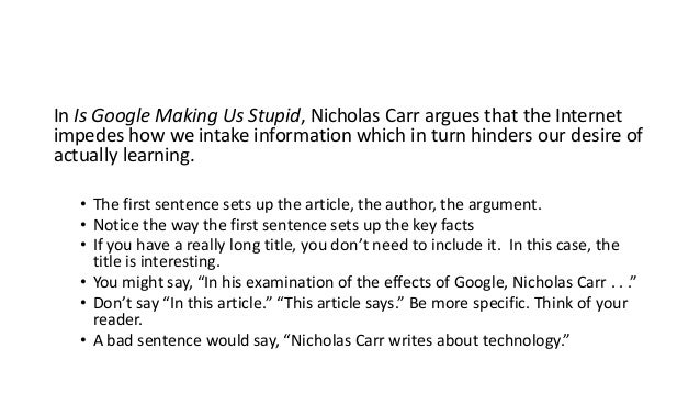 Summary of Is Google Making Us Stupid by Nicholas Carr   Assignment Writing Service