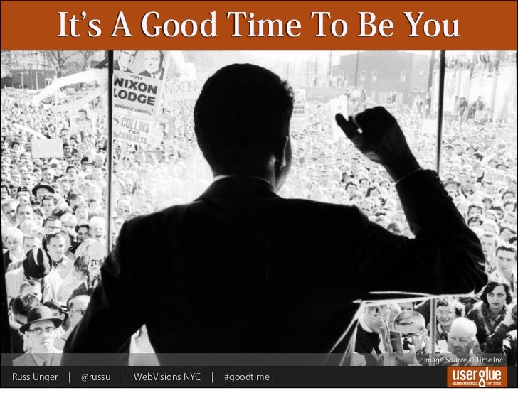 It s A Good Time To Be You                                                               Image Source © Time Inc.Russ Unge...
