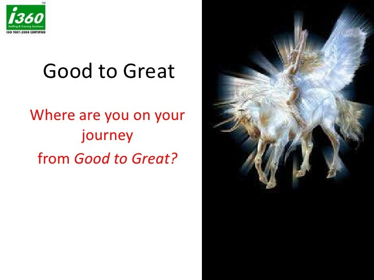Good To Great (For Oct Program 2010)