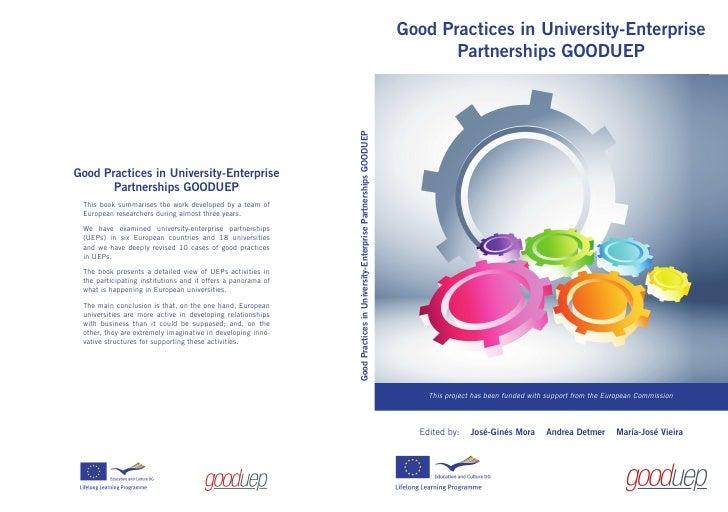 Gooduep final report Good Practices in University-Enterprise Partnerships GOODUEP