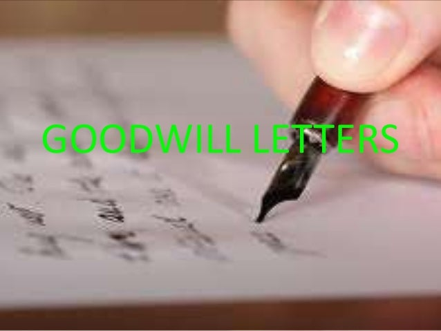 Goodwill letters
