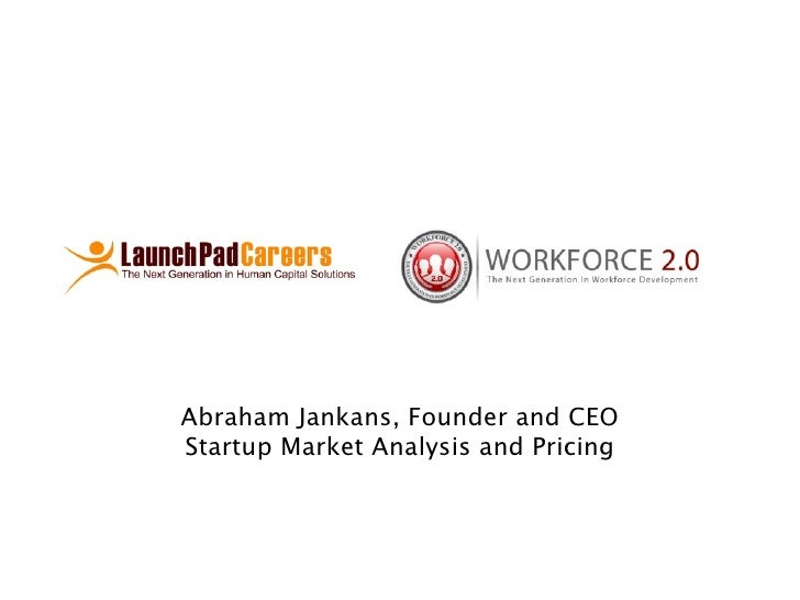 Abraham Jankans, Founder and CEO Startup Market Analysis and Pricing