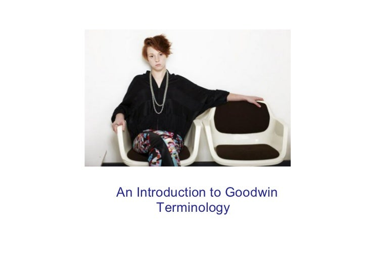 An Introduction to Goodwin Terminology