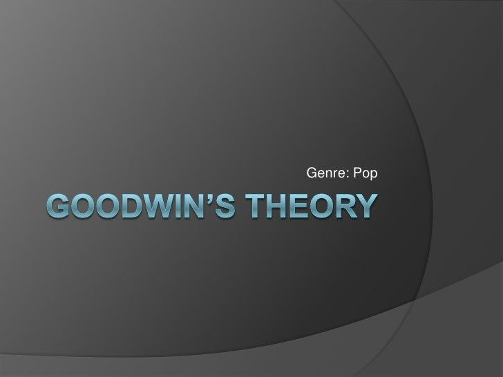 Goodwin's Theory<br />Genre: Pop<br />