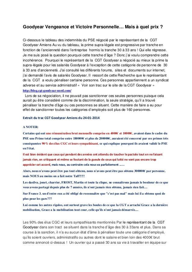 Goodyear Vengeance et Victoire Personnelle… Mais à quel prix ? Ci-dessous le tableau des indemnités du PSE négocié par le ...