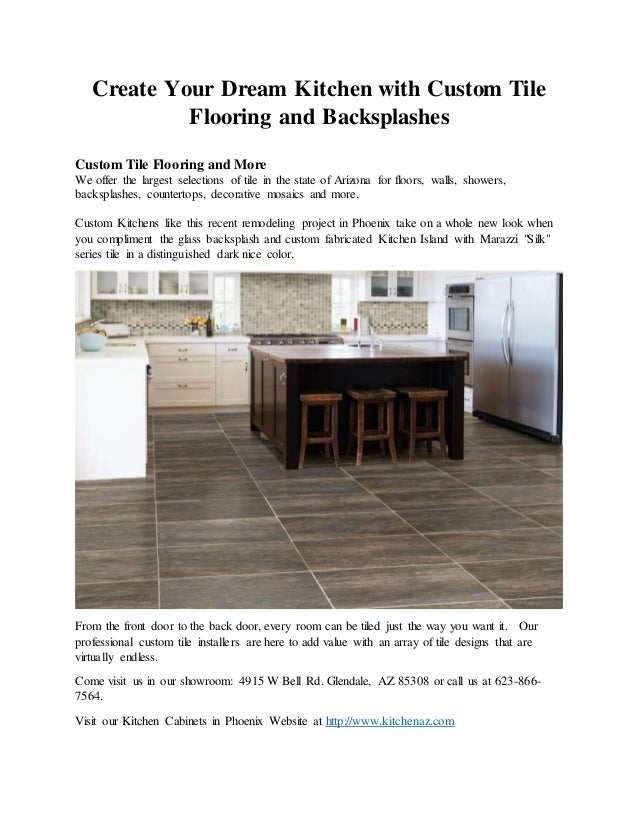 Goodyear area kitchen tile flooring backsplash for Flooring companies in my area