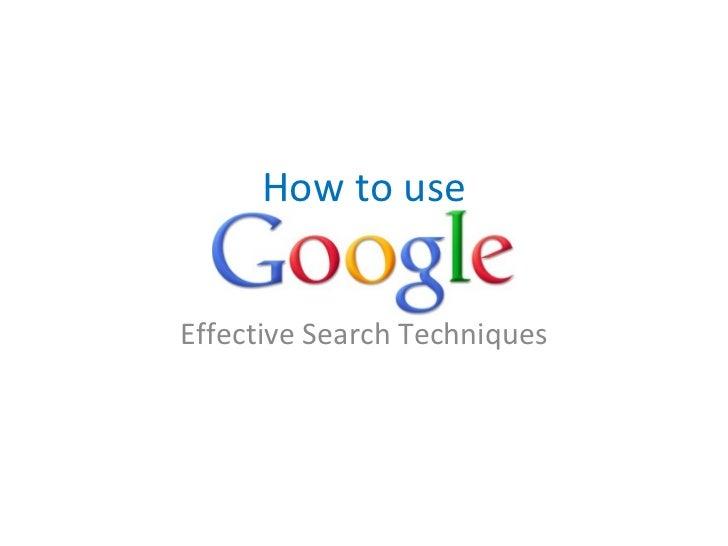 Effective Search via Google.
