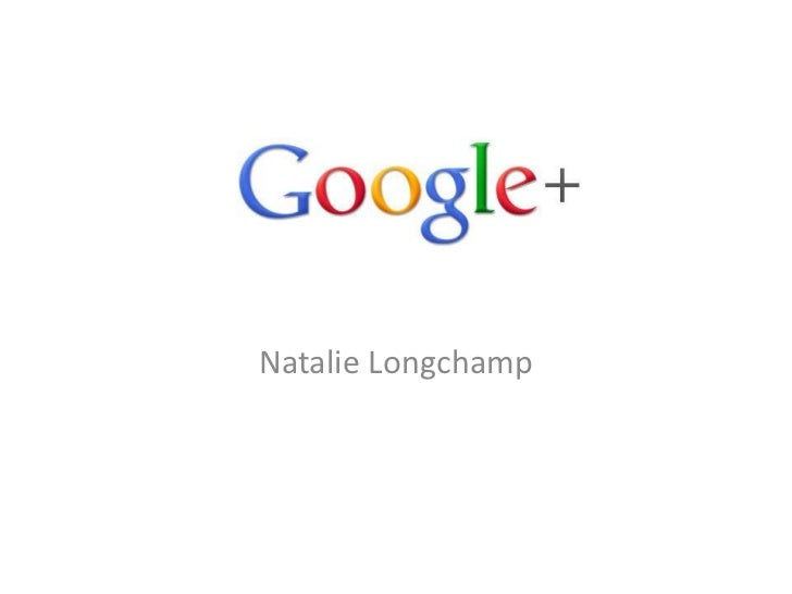 Google+Natalie Longchamp