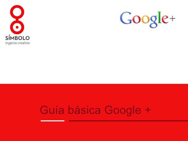 Guía Básica en español de Google+
