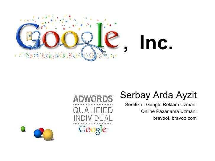 Serbay Arda Ayzit Sertifikalı Google Reklam Uzmanı Online Pazarlama Uzmanı bravoo!, bravoo.com ,  Inc.
