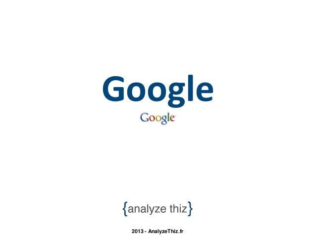 Google 2013 - AnalyzeThiz.fr