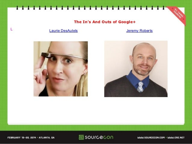 """The In's and Out's Of Google Plus"" SourceCon 2014"