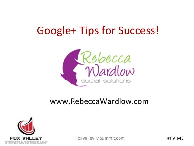 Google+ Tips for Success