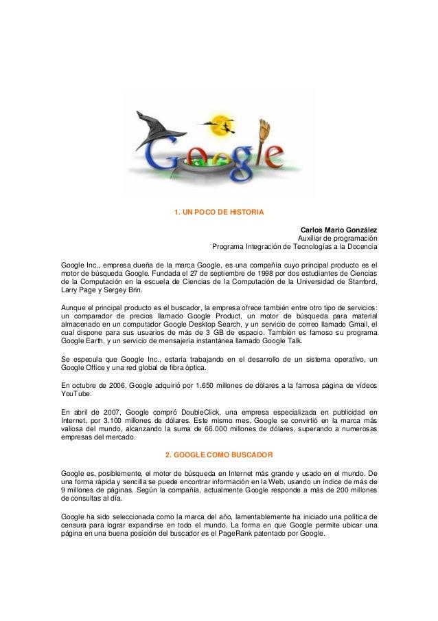 1. UN POCO DE HISTORIA Carlos Mario González Auxiliar de programación Programa Integración de Tecnologías a la Docencia Go...