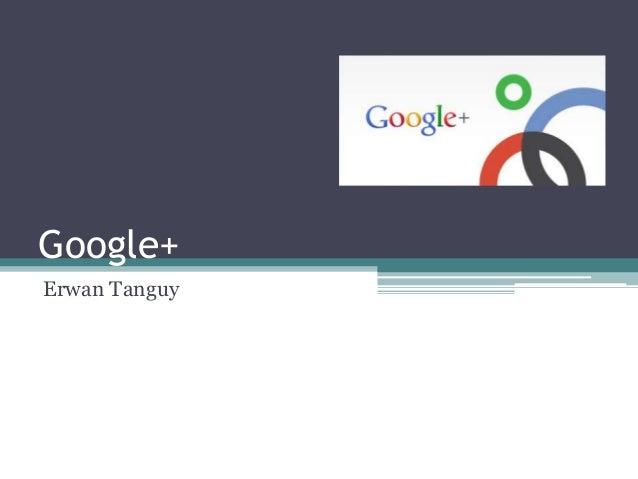 Google+  Erwan Tanguy