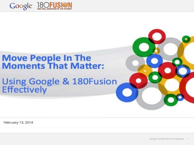 Google and 180Fusion Seminar - Move People in the Moments that Matter