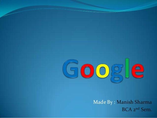 Made By : Manish Sharma BCA 2nd Sem.