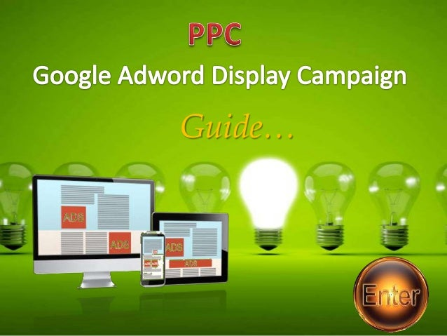 Google Adword Display Campaign Guide – Step By Step : SK SeoIdiots