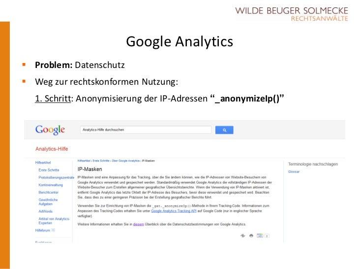 """Google Analytics Problem: Datenschutz Weg zur rechtskonformen Nutzung:  1. Schritt: Anonymisierung der IP-Adressen """"_ano..."""